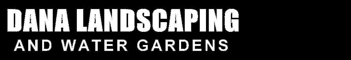 Dana Landscaping
